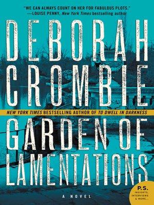 Title details for The Garden of Lamentations by Deborah Crombie - Wait list