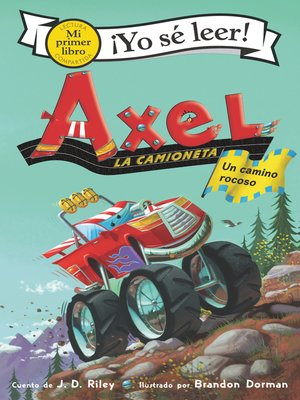 cover image of Axel la camioneta: Camino rocoso (Axel the Truck: Rocky Road)