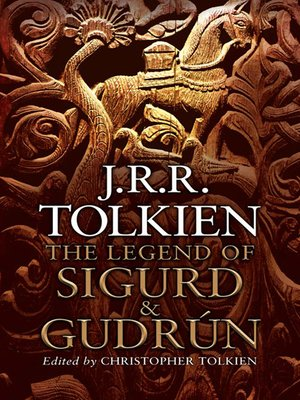 cover image of The Legend of Sigurd and Gudrún