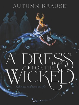 cover image of A Dress for the Wicked
