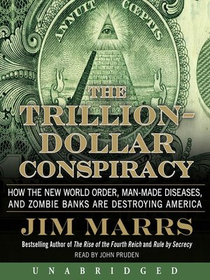 cover image of The Trillion-Dollar Conspiracy