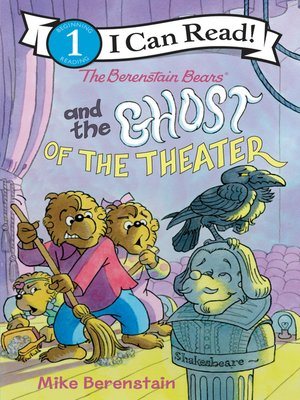 cover image of The Berenstain Bears and the Ghost of the Theater