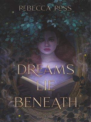 cover image of Dreams Lie Beneath