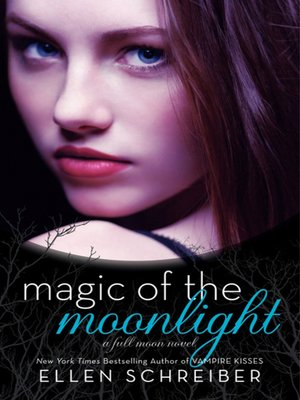 cover image of Magic of the Moonlight