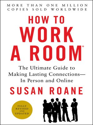 cover image of How to Work a Room, 25th Anniversary Edition