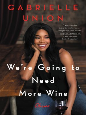Cover image for We're Going to Need More Wine