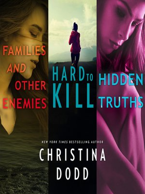 cover image of Families and Other Enemies & Hard to Kill & Hidden Truths