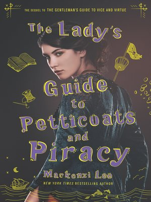 cover image of The Lady's Guide to Petticoats and Piracy