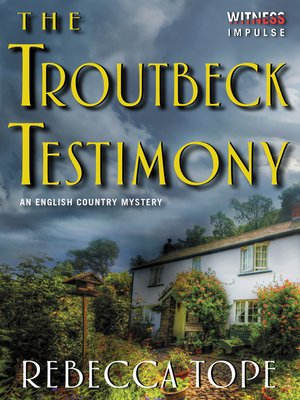 cover image of The Troutbeck Testimony