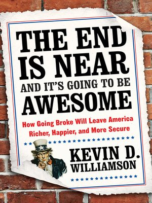 cover image of The End Is Near and It's Going to Be Awesome