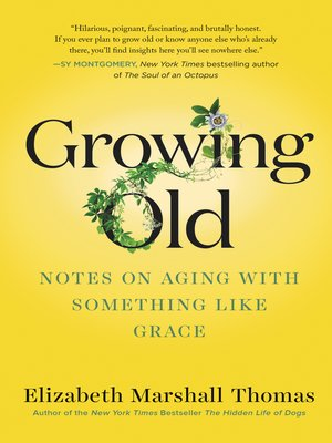 cover image of Growing Old