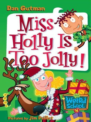 cover image of Miss Holly Is Too Jolly!