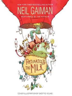 cover image of Fortunately, the Milk