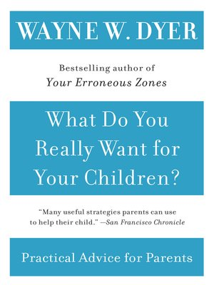 cover image of What Do You Really Want for Your Children?