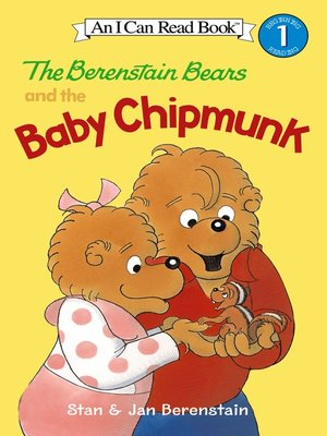 cover image of The Berenstain Bears and the Baby Chipmunk