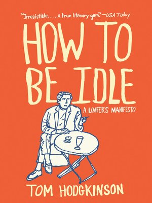 cover image of How to Be Idle