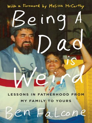 cover image of Being a Dad Is Weird