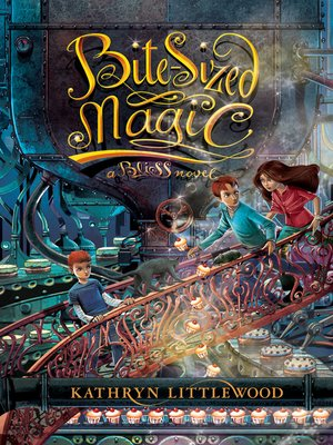 cover image of Bite-Sized Magic
