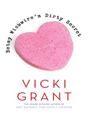cover image of Betsy Wickwire's Dirty Secret