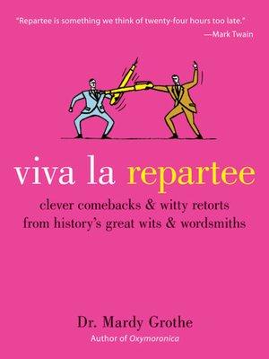cover image of Viva la Repartee