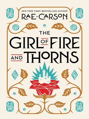 cover image of The Girl of Fire and Thorns