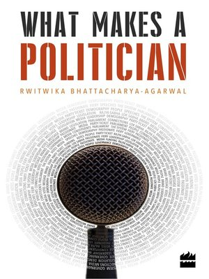 cover image of What Makes a Politician