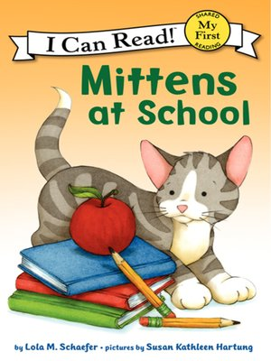 cover image of Mittens at School
