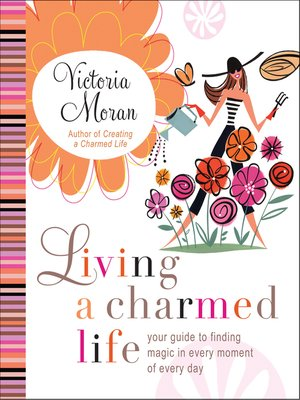 cover image of Living a Charmed Life