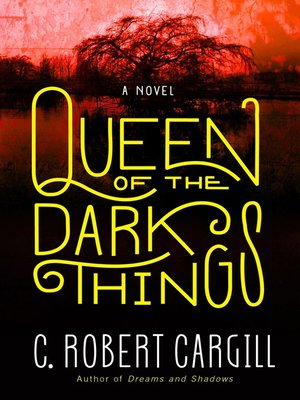 cover image of Queen of the Dark Things