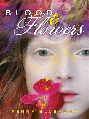 cover image of Blood & Flowers