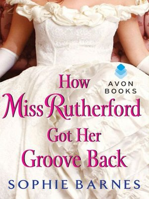cover image of How Miss Rutherford Got Her Groove Back