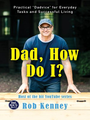 cover image of Dad, How Do I?