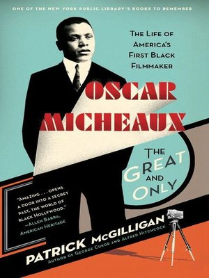 cover image of Oscar Micheaux: The Great and Only