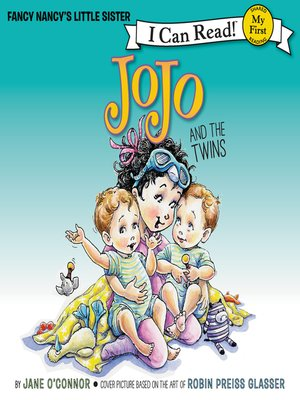 cover image of Fancy Nancy: JoJo and the Twins