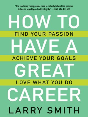 cover image of How to Have a Great Career