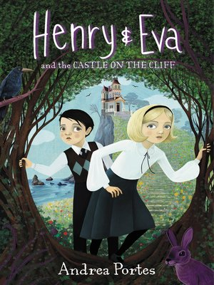 cover image of Henry & Eva and the Castle on the Cliff