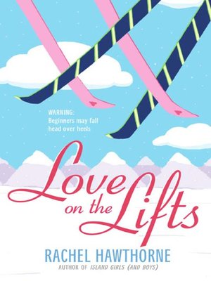 cover image of Love on the Lifts