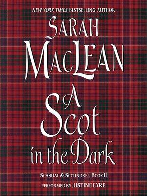 Scandal scoundrelseries overdrive rakuten overdrive a scot in the dark scandal scoundrel series fandeluxe Ebook collections