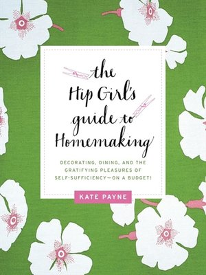 cover image of The Hip Girl's Guide to Homemaking