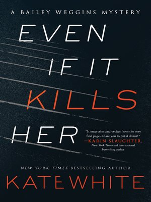 cover image of Even If It Kills Her