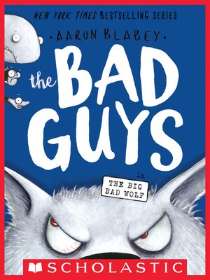 cover image of The Bad Guys in the Big Bad Wolf