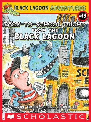 cover image of The Back-to-School Fright from the Black Lagoon