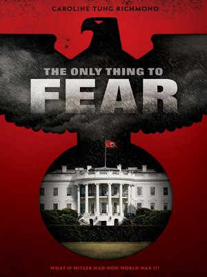 cover image of The Only Thing to Fear
