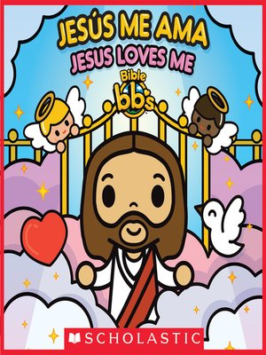 cover image of Bible bb's Jesús me ama / Jesus Loves Me (Bilingual)
