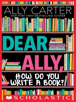cover image of Dear Ally, How Do You Write a Book