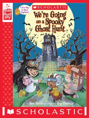cover image of We're Going on a Spooky Ghost Hunt (A StoryPlay Book)