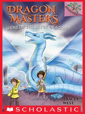 cover image of Shine of the Silver Dragon