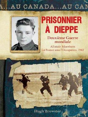 cover image of Prisonnier à Dieppe