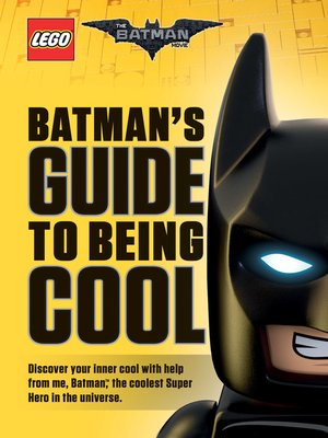 cover image of Batman's Guide to Being Cool