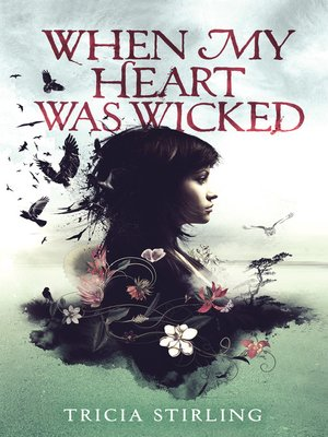 cover image of When My Heart Was Wicked